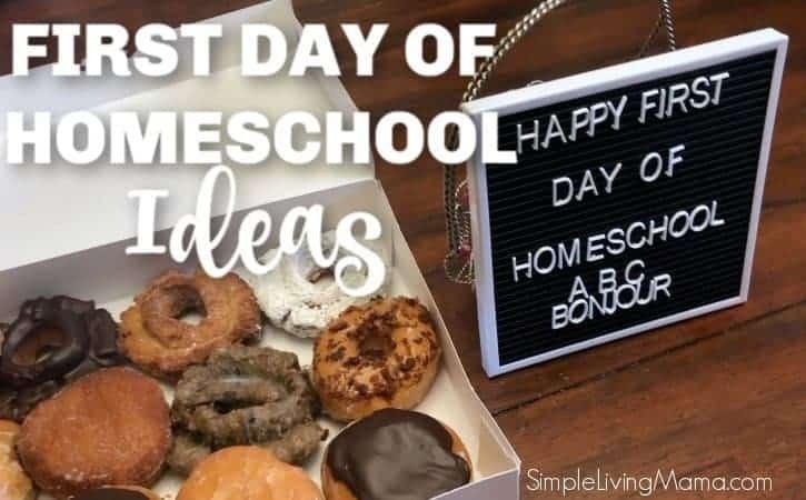 First Day of Homeschool Ideas!
