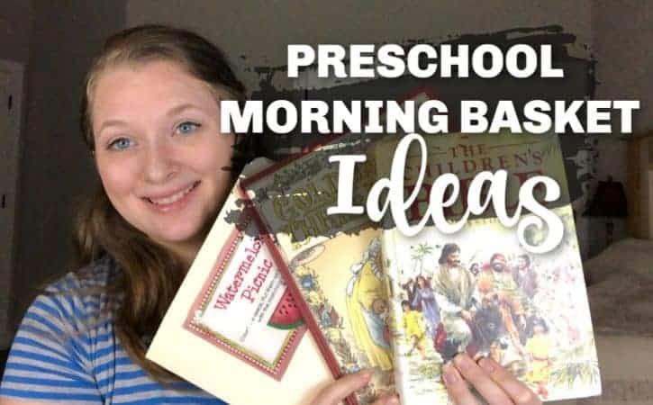 7 Morning Basket Ideas for Preschool