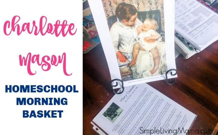 Charlotte Mason September Homeschool Morning Basket