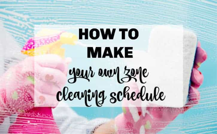 How To Create a Zone Cleaning Schedule