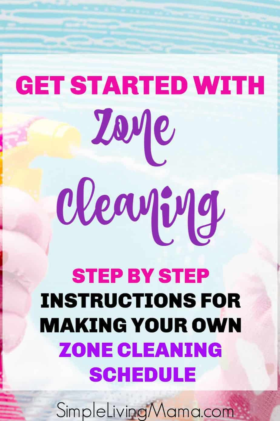 Learn how to get started with zone cleaning to keep your home cleaner all year long!