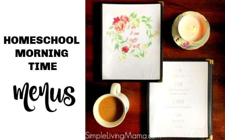 Homeschool Morning Time Menus