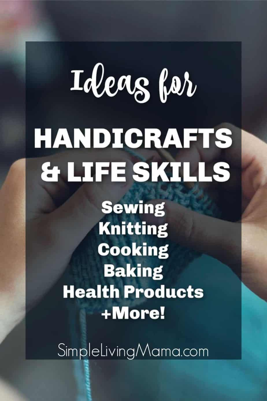 Handicrafts and life skills for simple living