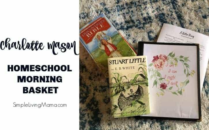 Charlotte Mason Inspired Homeschool Morning Time