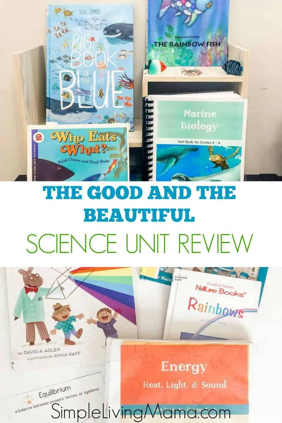 The Good and the Beautiful science units review, tips, and science wall ideas