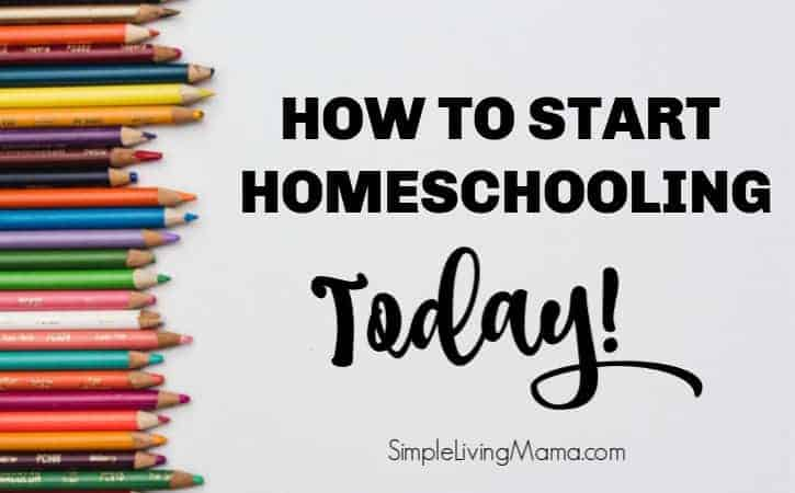 How To Start Homeschooling Today
