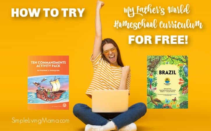 How To Try My Father's World Homeschool Curriculum for Free