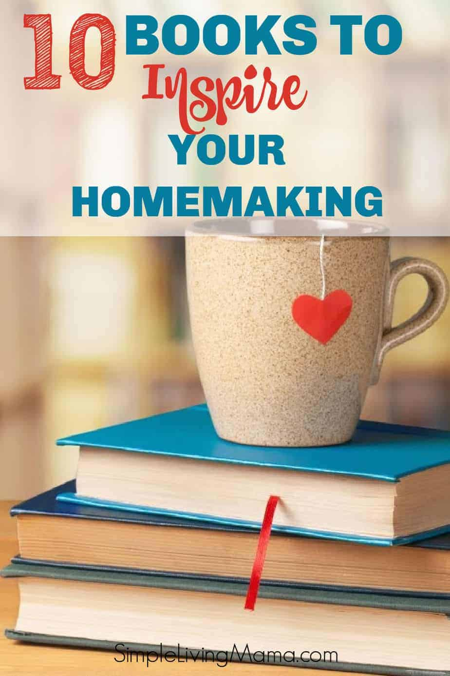 10 Books every Homemaker Should Read
