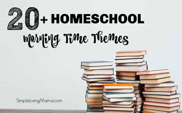Homeschool morning time ideas