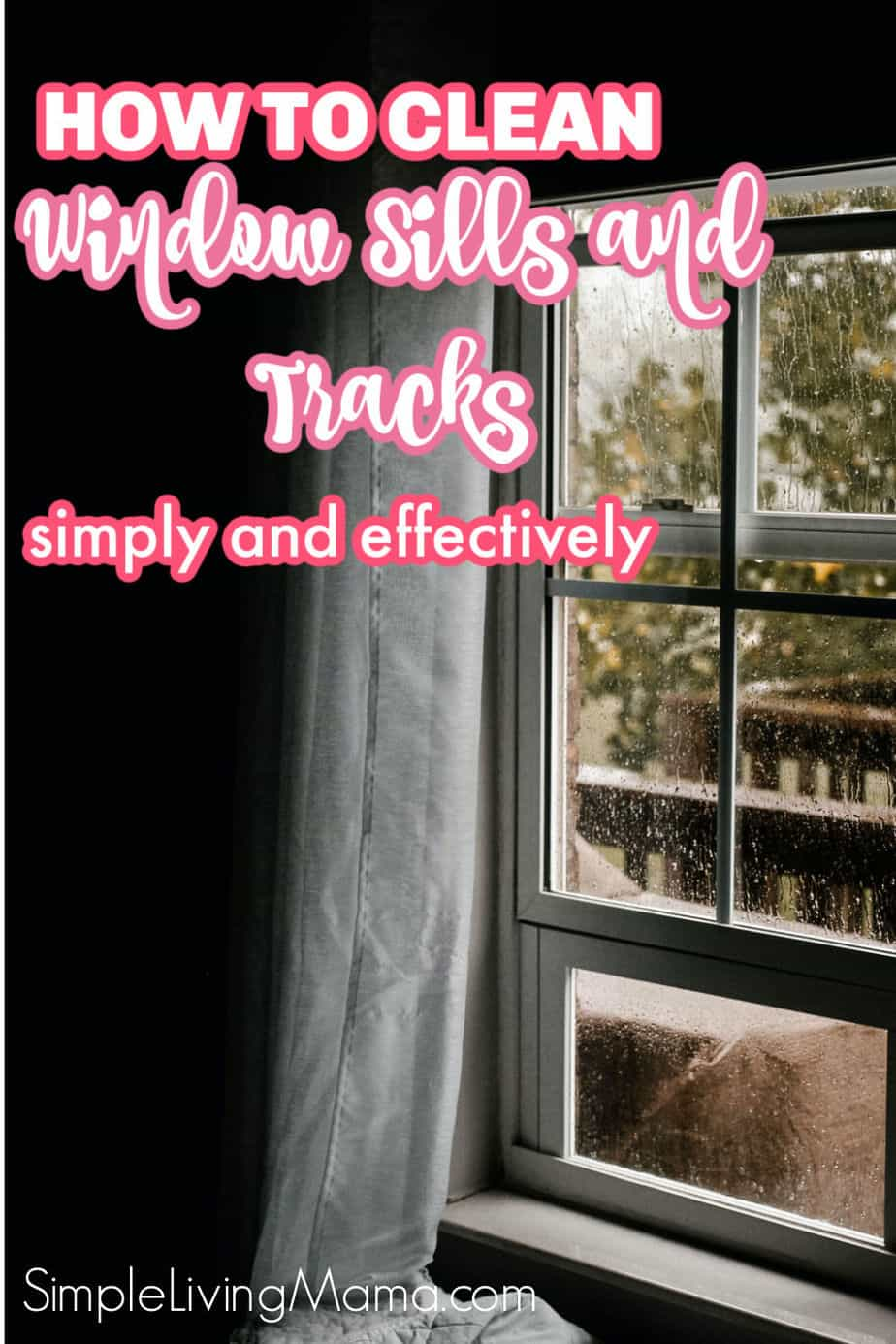 How to clean window sills and tracks