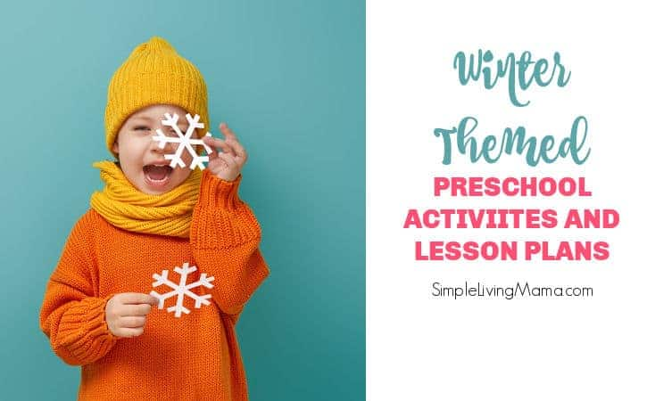 Winter Theme Activities and Lesson Plans for Preschool