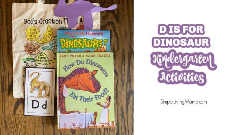 D is for Dinosaur Kindergarten Activities and Ideas