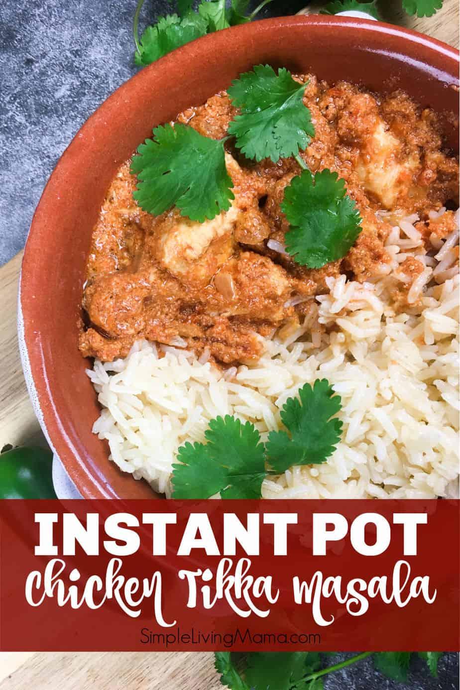Healthy Instant Pot Chicken Tikka Masala