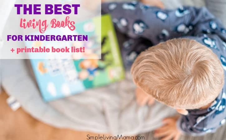 Living Books for Kindergarten – Printable Living Booklist for Kindergarten